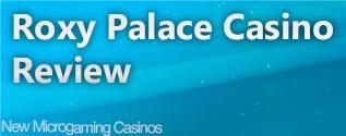 www newmicrogamingcasinos co uk roxy-palace-casino-review.html